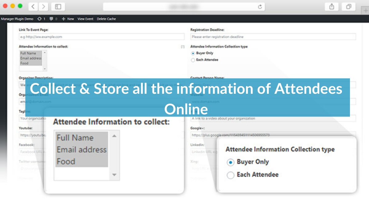 Collect & Store all the information of Attendees Online