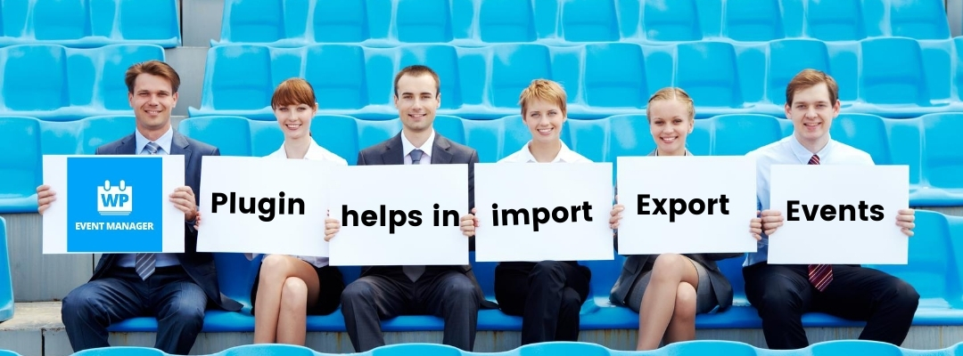 WP Event Manager Plugin helps in importing/exporting events