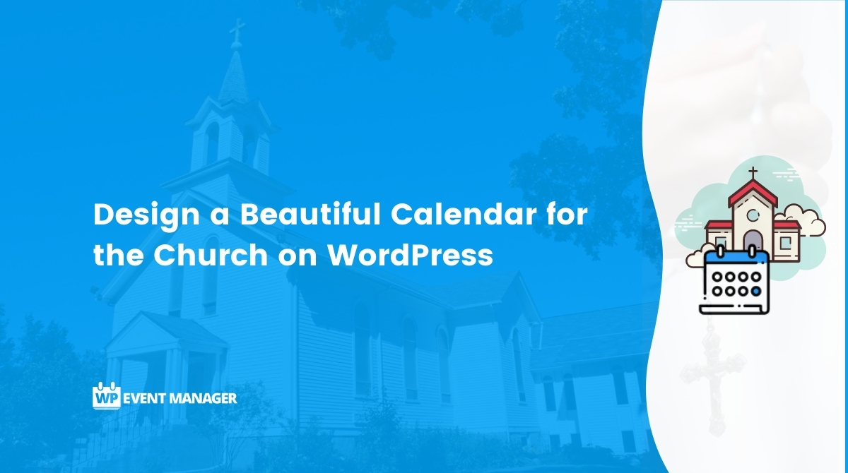 Design a Beautiful Calendar for the Church on WordPress