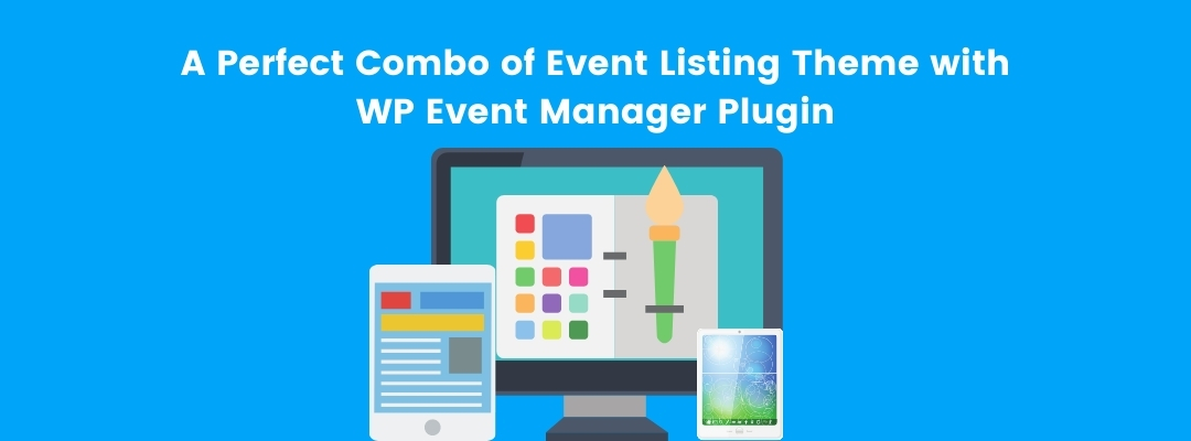 Integrating Events Calendar Plugin with Event Listing Theme