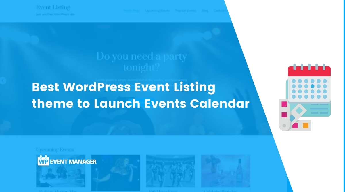 Best WordPress Event Listing theme to Launch Events Calendar