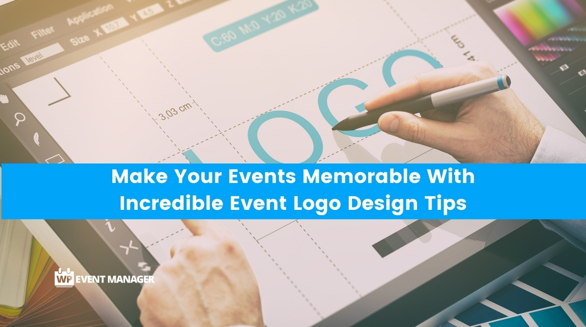 Make Your Events Memorable With Incredible Event Logo Design Tips