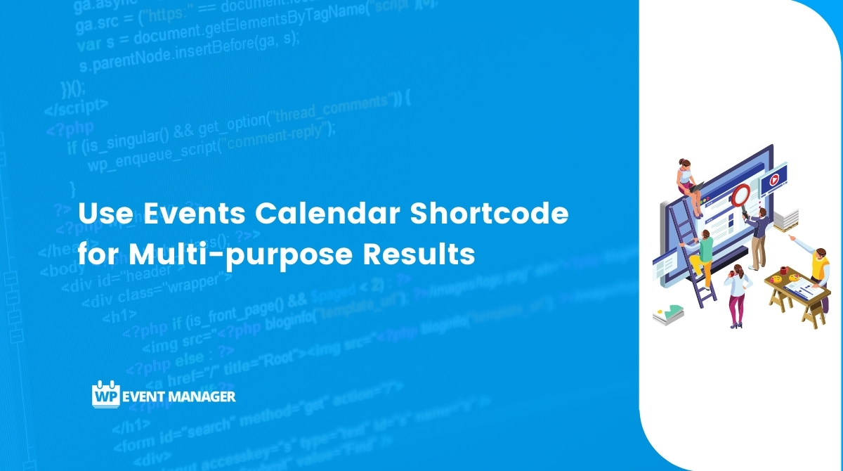 Use Events Calendar Shortcode for Multi-purpose Results
