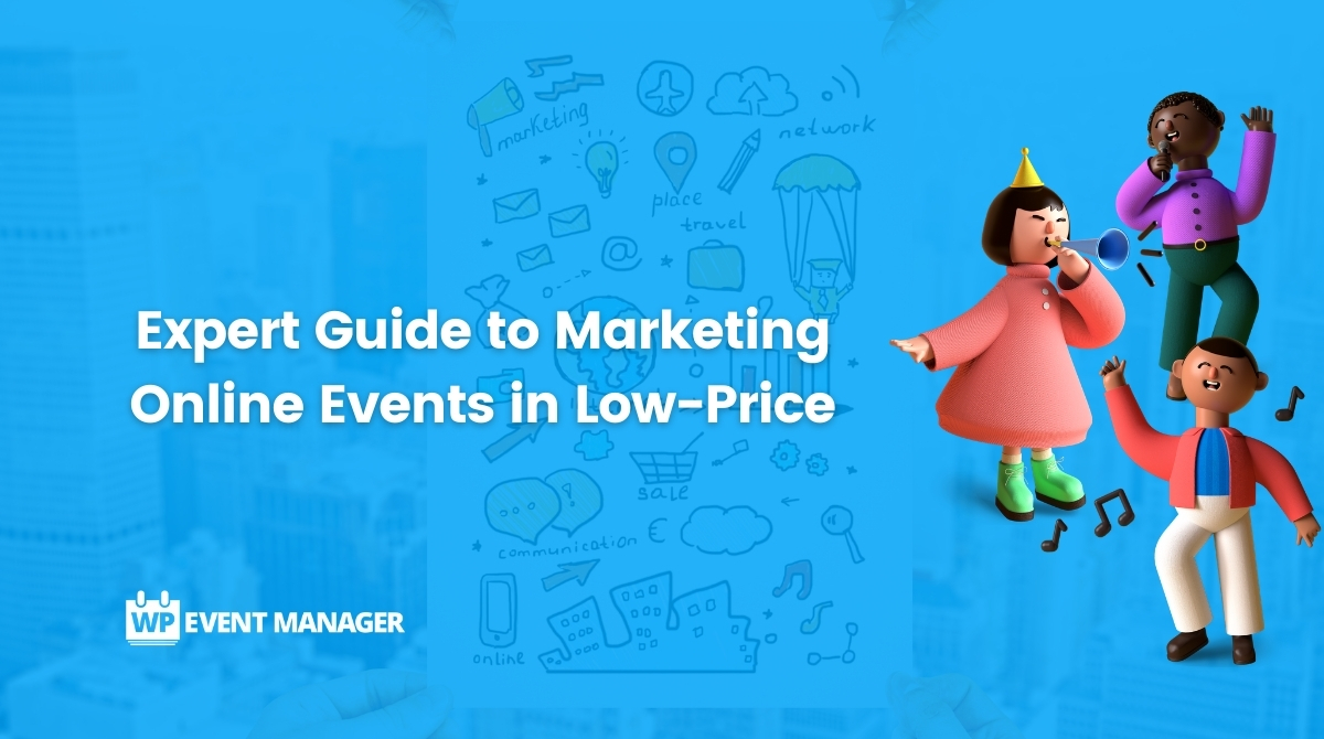 Expert Guide to Marketing Online Events in Low-price