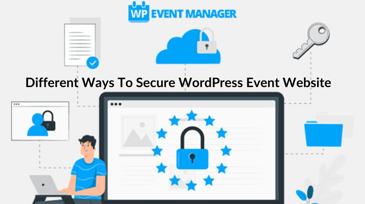 Different Ways To Secure WordPress Event Website