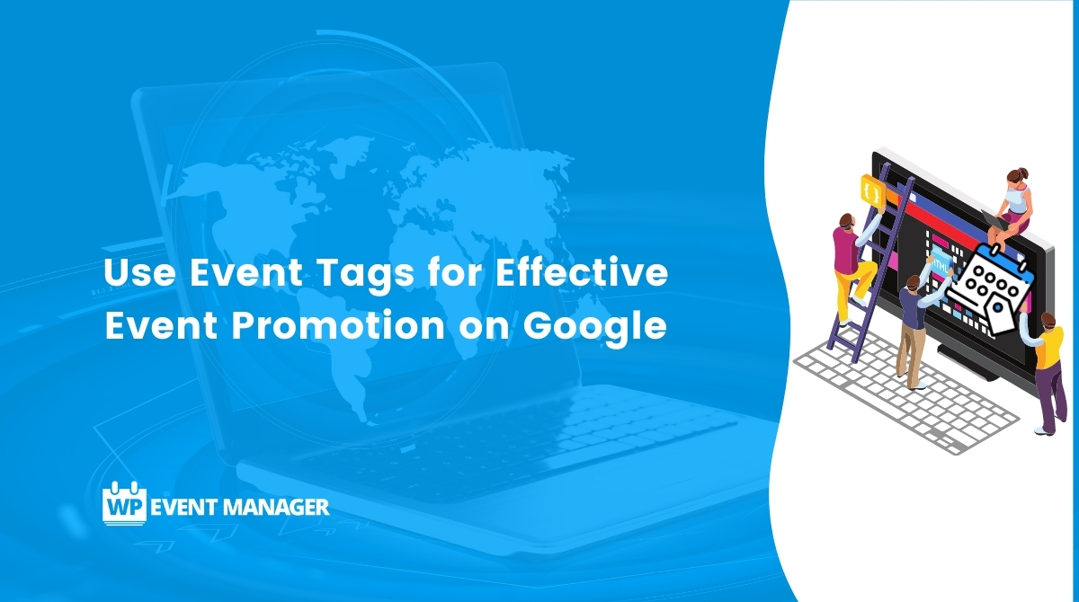 Use Event Tags for Effective Event Promotion on Google