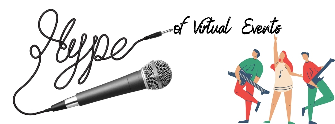 The Hype of Virtual Events