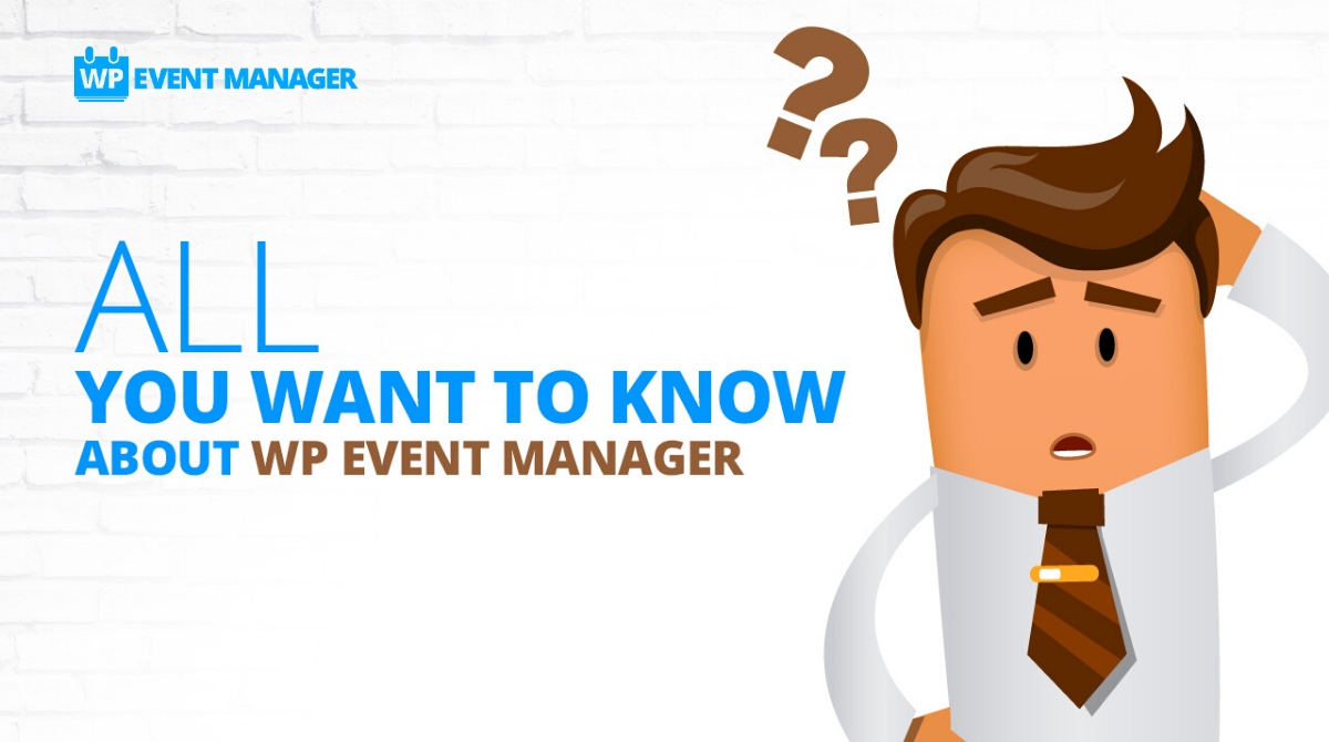 WP Event Manager- All You Want to Know