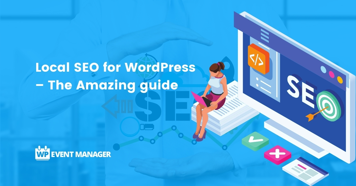 Local SEO for WordPress – The Amazing guide