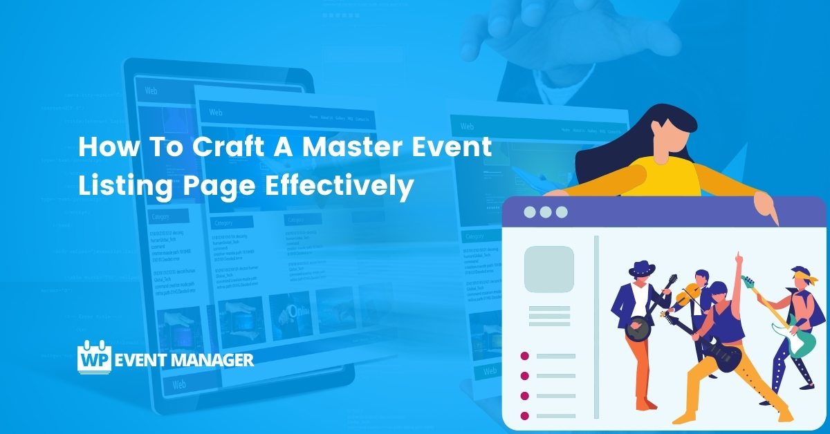 How To Craft A Master Event Listing Page Effectively
