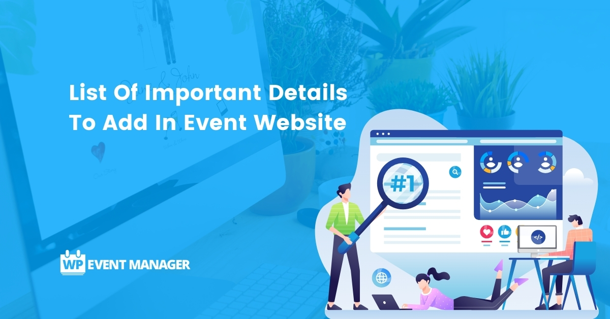List Of Important Details To Add In Event Website