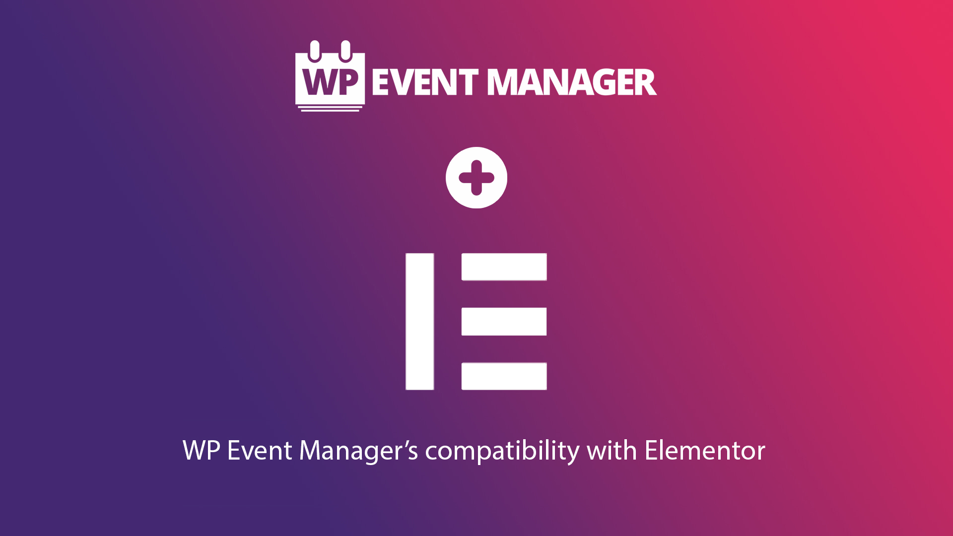 WP Event Manager And Page Builder Elementor together power